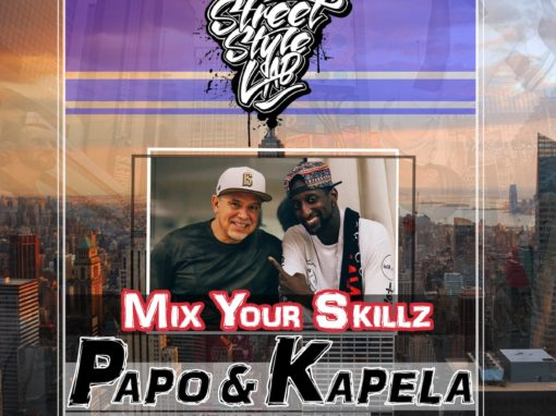 Mix Your Skillz | PAPO & KAPELA