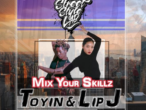 Mix Your Skillz | TOYIN & LIP J