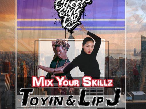 Mix Your Skillz | TOYIN & LIP J